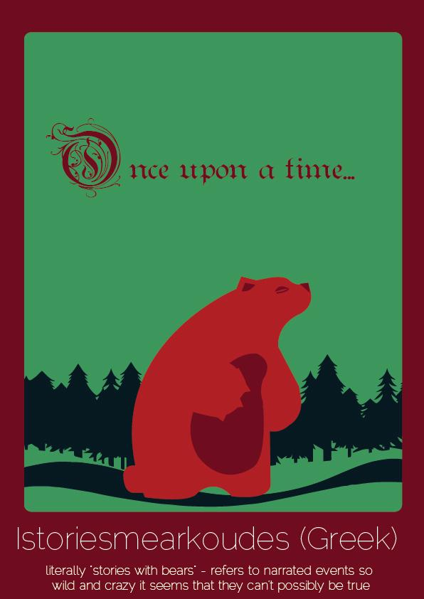 """Palavra do grego que significa literalmente """"histórias com ursos"""", que são eventos narrados de maneira tão selvagem e louca que não podem ser verdade."""